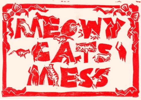 meowy cats mess